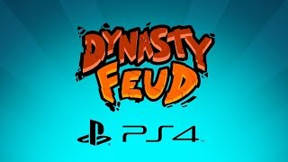 Dynasty Feud - PlayStation 4