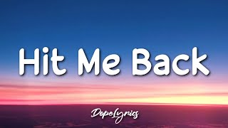 Terror Jr - Hit Me Back (Lyrics) 🎵