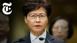 Who is Carrie Lam, the Leader of Hong Kong? | NYT News