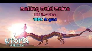 |Utopia:Origin| SELLING GOLD COINS ALL SEVER