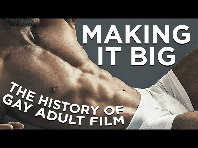 Making It Big: The History of Gay Adult Film (Documentary)