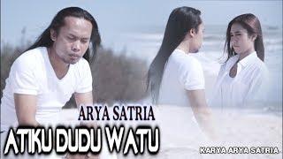 Arya Satria - Atiku Dudu Watu [OFFICIAL]