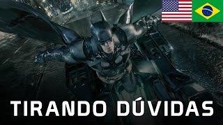 Batman Arkham Knight: Versão americana pode ser traduzida nos consoles?