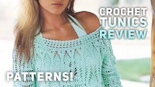 Туника КРЮЧКОМ: схемы и описания / ОБЗОР / Crochet tunics: PATTERNS - Видео от Nataly's Reviews
