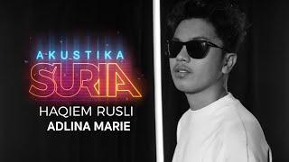 Haqiem Rusli - Adlina Marie (LIVE) #AkustikaSuria