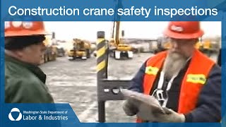 Construction crane safety inspections