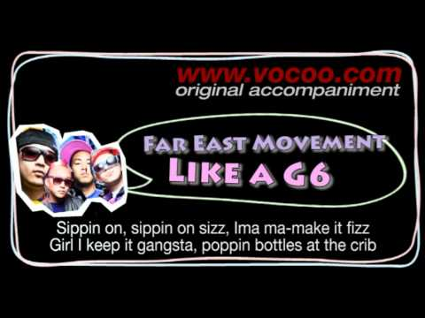 Far East Movement - Like a G6 (Karaoke/original accompaniment / Instrumental / lyrics)