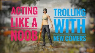 I Faked to Be A Noob at PUBG MOBILE  [Trolling] Awesome Reactions | Hruth Forever |
