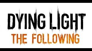 Tradução Dying Light The Following