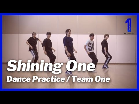 [THE FIRST 最終審査 / Dance Practice] Shining One / Team One (レオ、リョウキ、ラン、レイ、シュント)