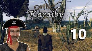 10#GOTHIC II NK - KARAIBY - ZAGADKI NOWEJ WYSPY!