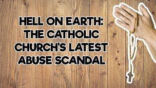 The Catholic Church's Latest Abuse Scandal - How Do We Respond? | The Andrew Klavan Show Ep. 560