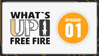 What's up Free Fire - Episodio 1 | Garena Free Fire