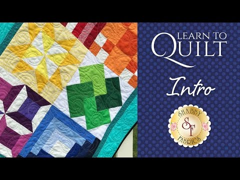 Learn to Quilt Part 1 | Shabby Fabrics