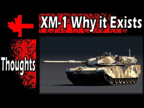 War Thunder - XM-1 (C) and XM-1 (GM) - Why they Exist and My Opinion