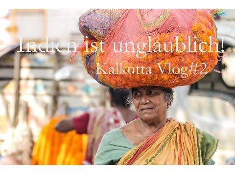 Indien Ist So Unglaublich Aufregend! - Kalkutta Indien Vlog #2