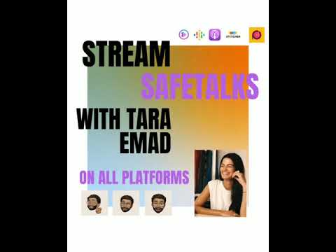 SafeTalks – Tara Emad – You Can Start Where You Are