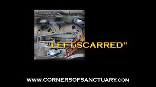 CORNERS OF SANCTUARY - Left Scarred