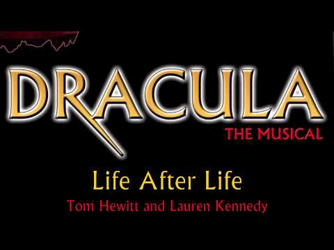 Dracula The Musical- Life After Life