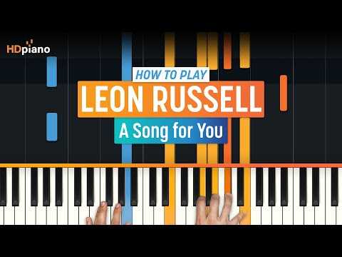 "How To Play ""A Song for You"" by Leon Russell 