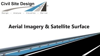 Civil Site Design - Aerial Imagery and Satellite Surface v17.01