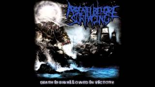 Watch A Breath Before Surfacing Death Is Swallowed In Victory video