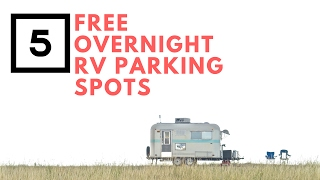 Top 5 Free Overnight RV Parking Spots 💯🚚👍 Full Time RV Living Tips | Free Camping & Boondocking