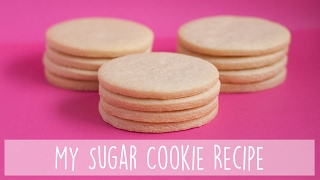 My Favourite Sugar Cookie Recipe