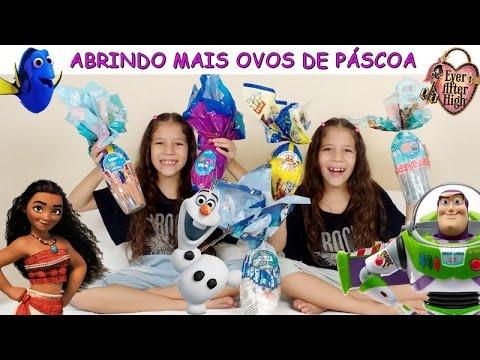 ABRINDO MAIS OVOS DE PÁSCOA - MOANA DORY EVER AFTER HIGH OLAF TOY STORY
