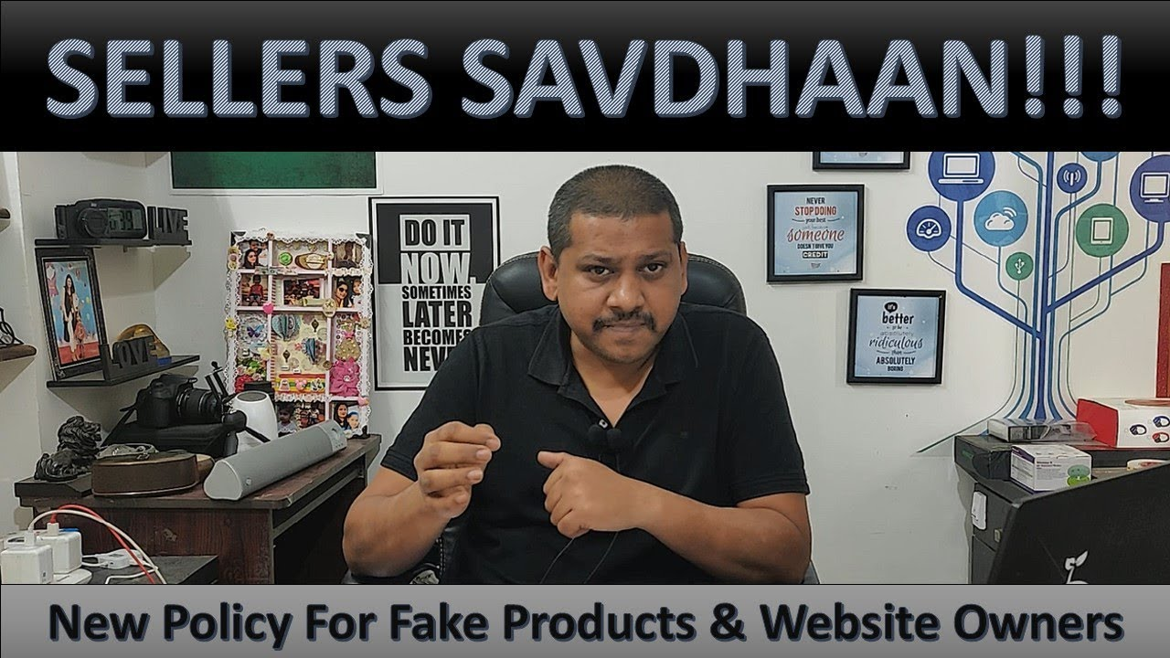 Sellers Savdhaan  New Policy For Fake Products and Website Owners