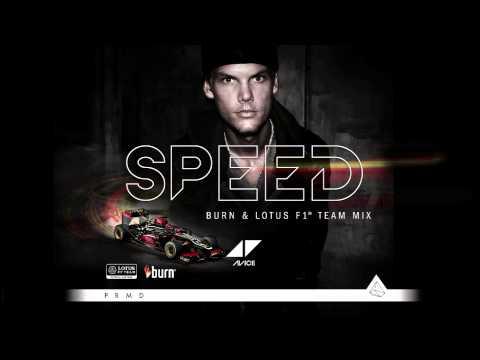 "burn PRESENTS: ""Speed (burn & Lotus F1 Team Mix)"" by AVICII"