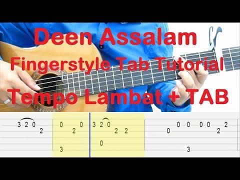 Belajar Gitar Deen Assalam Fingerstyle Tab Tutorial - Tempo Lambat + TAB