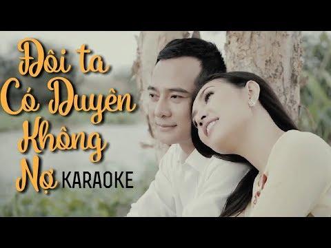 Đôi Ta Có Duyên Không Nợ Karaoke - Mai Lệ Quyên ft Đoàn Minh