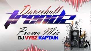 2014 Entry Dancehall Mix (CLEAN) DJ Vybz Kaptain | HITZZZZ HITZZZ HITZZ!!! |