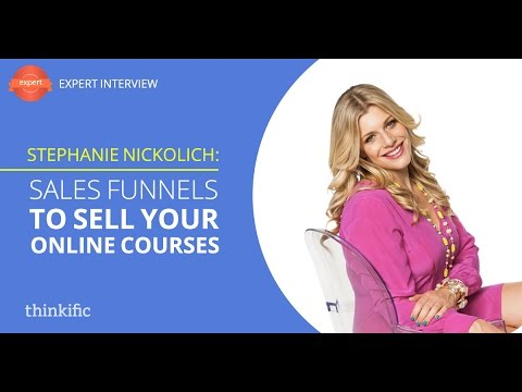 Creating Sales Funnels to Sell Your Online Courses | Interview with Stephanie Nickolich