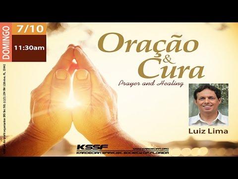 KSSF - Palestra - Oração e Cura - Luiz Lima - Julho 2016