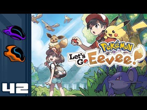 Let's Play Pokemon: Let's Go Eevee [Co-Op] - Switch Gameplay Part 42 - Fixer Upper