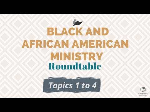Black and African American Ministry Webinar (1/3)