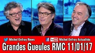 Michel Onfray - Le Grand Oral des GG - RMC - 11/01 2017