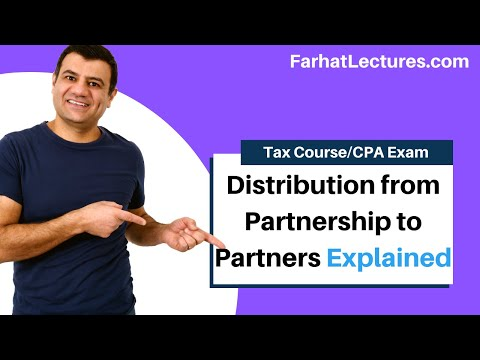 Distribution from partnership to partners - CPA exam regulation REG ch 21 p 5