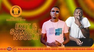 #TheTribeExclusive with Exit & Samuele Ngodji
