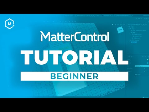 MatterControl 3D Printing Software Tutorial // Beginner