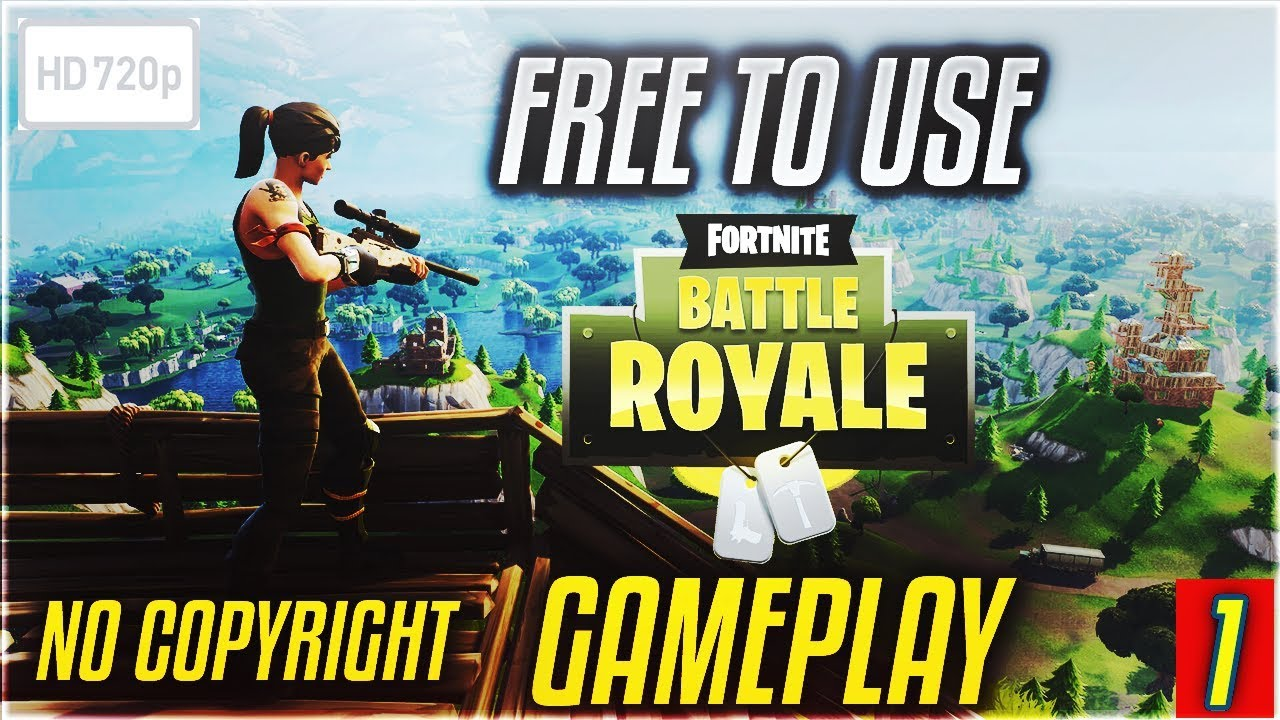 Fortnite Battle Royale Free To Use Hd Gameplay No Copyright Fortnite Gameplay