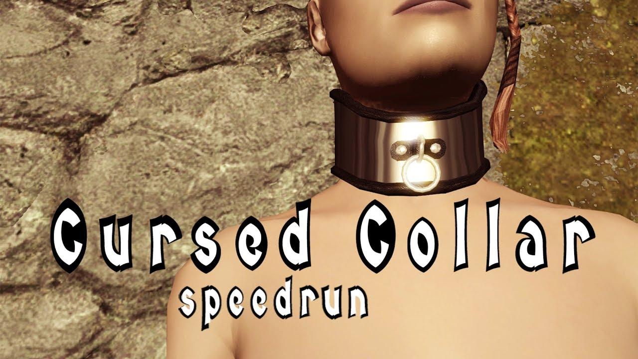 Skyrim - Cursed Loot - Cursed Collar Quest speedrun in 14m40s (with  commentary subtitles)