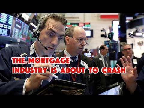 The Mortgage Industry Is About To Collapse Unless They Receive A Bailout!!!