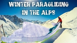 Winter Paragliding in the Austrian Alps - Pitztal - Gin Atlas X-Alps & Littlecloud Miniwings