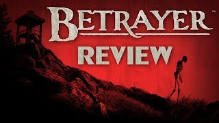 Betrayer (Review and Thoughts)