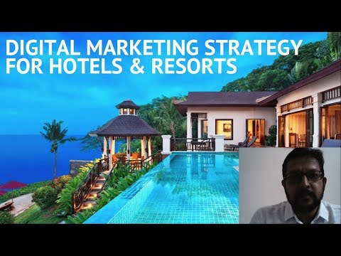 Digital Marketing Strategy for Hotels and Resorts