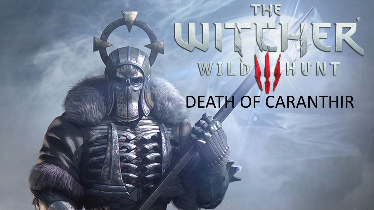 The witcher 3 pc death of caranthir youtube - Caranthir witcher ...