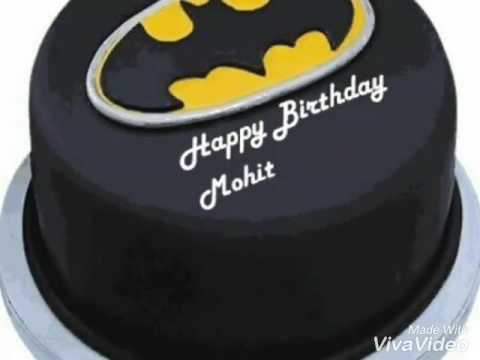 Cake Images Mohit : Happy birthday mohit - YouTube